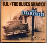 B. B. & The Blues Shacks